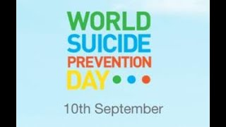 world suicide prevention day - AWARENESS VIDEO