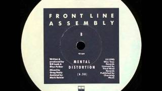 Front Line Assembly - Mental Distortion