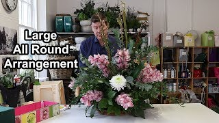How To Make A Large All Round Flower Arrangement