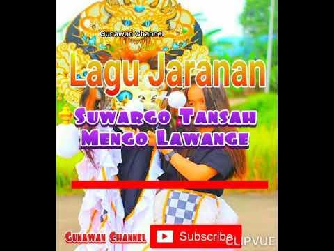 Terbaru lagu JARANAN Suwargo Tansah Mengo Lawange