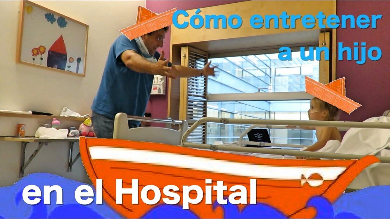 Como entretener a un hijo (en el Hospital)