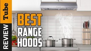 ✅Range Hood: Best Range Hood 2020 (Buying Guide)