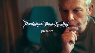 Dominique Blanc-Francard, ou le rêve d'un ado