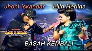 Download lagu Jhoni Iskandar Feat Lilin Herlina Basah Kembali Mp3