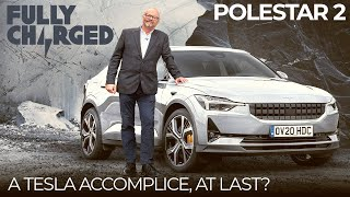 Polestar 2 - A Tesla Accomplice, At Last? | FULLY CHARGED for Clean Energy & Electric Vehicles