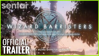 Wizard Barristers   Sentai Filmworks Official Trailer
