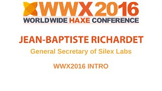 """WWX2016 intro"" by Jean-Baptiste Richarde"