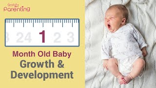 1 Month Old Baby Growth & Development