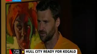 Score Line: Hull City ready for Gor Mahia
