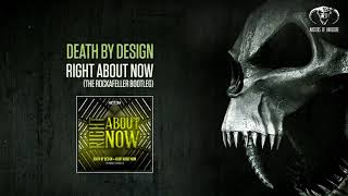 Death By Design - Right About Now (The Rockafeller Bootleg)