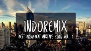 Best Breakbeat Mixtape 2016 Vol. 1