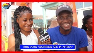 How Many Countries Are In AFRICA? Street Quiz | Funny Videos | Funny African Videos | Afircan Comedy