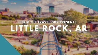 Little Rock, Arkansas | Travel Ideas