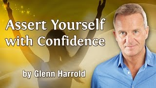Assert Yourself With Confidence - Hypnosis Meditation and Mindfulness for Strength & Assertiveness