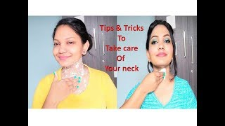 Tips & Tricks to take care of your neck 2019 || Glow Gossip
