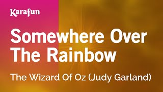 Karaoke Somewhere Over The Rainbow - Judy Garland *