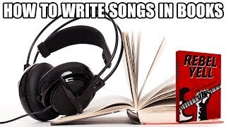 How to Write Songs in Books