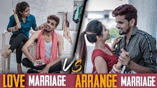 Arrange Marriage Vs Love Marriage | Prince Verma