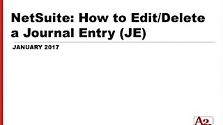 #80 | NetSuite How to Edit or Delete a Journal Entry