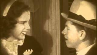 Judy Garland-Mickey Rooney; When You Were Sweet Sixteen: Al Jolson sings