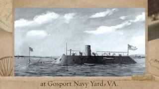 USS Merrimack is reconstructed as Civil War legend CSS Virginia on this