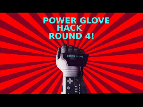Live Hack! Power Glove Hack....The Last One?