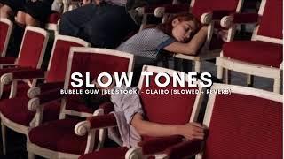 Bubble Gum (bedstock)   Clairo (slowed + Reverb)