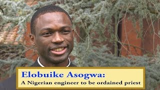 Nigerian engineer to be ordained priest