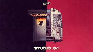MERCER   Studio 54 (Original Mix)