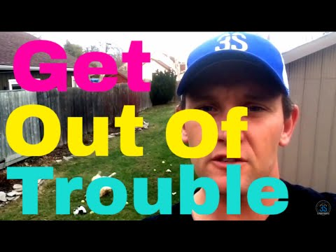 Get Out of Trouble