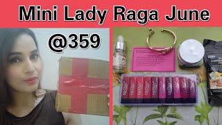 Lady Raga Bag June 2020 | Mini Box at 359 with 10 Lipsticks | Unboxing & Review |