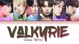 ONEUS (원어스) - VALKYRIE (Color Coded Lyrics Eng/Rom/Han/Vietsub)