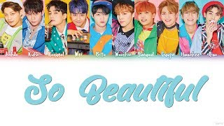 UP10TION (업텐션) – SO BEAUTIFUL Lyrics (Color Coded/HAN/ROM/ENG)