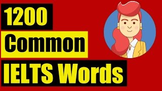 ✪ IELTS Vocabulary list for Listening: TOP 1200 common IELTS Words Section 1