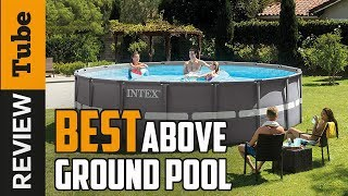 ✅Above Ground Pool: Best Above Ground Pool 2021 (Buying Guide)
