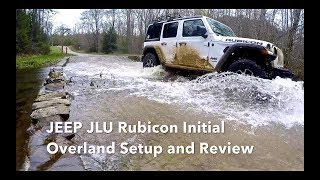 Jeep Wrangler JLU Rubicon Initial Overland Setup and Review