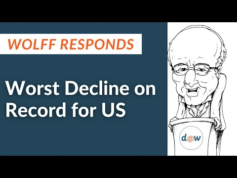 Wolff Responds: Worst Decline on Record for US