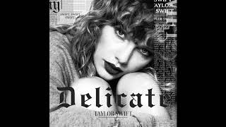 Taylor Swift   Delicate (Official Audio)