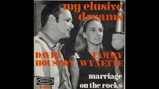 My Elusive Dreams 1967- Tammy Wynette and David Houston