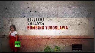 Hellbent: 78 Days of Bombing Yugoslavia