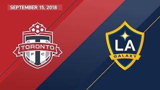 HIGHLIGHTS: Toronto FC vs. LA Galaxy | September 15, 2018