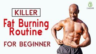 KILLER FAT BURNING ROUTINE FOR BEGINNERS