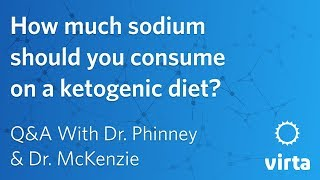 Dr. Stephen Phinney: How much sodium should you consume on a ketogenic diet?