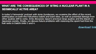 Consequences Of A Nuclear Plant In a Seismically Active Area: Gundersen Pt. 2/2