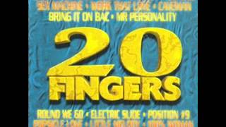 20 FINGERS - work that love