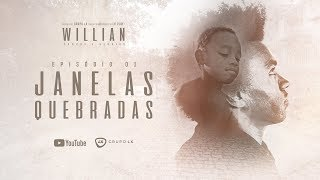 Como Willian começou a jogar futebol   WILLIAN: Sonhos e Glórias   EP01: Janelas Quebradas