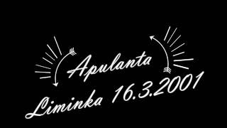 Apulanta - live 2001 - Liminka - RARE