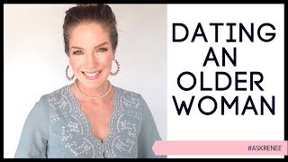 What to expect when dating an older woman | Should you date an older woman #askRenee