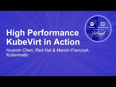 Image thumbnail for talk High Performance KubeVirt in Action