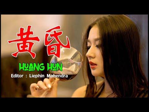 , title : 'Huang Hun 黄昏 Terjemah Indonesia'